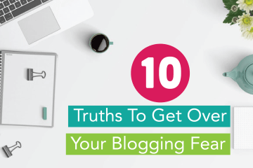 how to get over your blogging fear