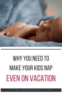 Should you keep your nap schedule on vacation?  Yes! It is hard to take a break from the fun, but it is in everyone's best interest to maintain sleep schedules, even on vacation. #sleep #schedule #babywise #baby #toddler #naps #tips #vacation Team-Cartwright.com