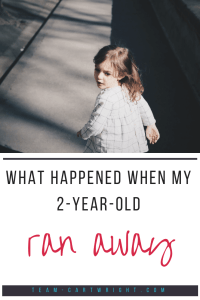 Some toddlers are runners. Mine wasn't, until he did when I was out alone with him and newborn twins.  Here is what happened when my two-year-old ran away.  #positiveparenting #toddler #discipline #reallifemom #2yearold #alonewithtwins Team-Cartwright.com