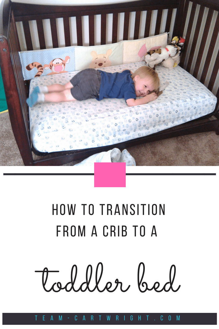Transitions: Moving from a crib to a toddler bed - Team Cartwright