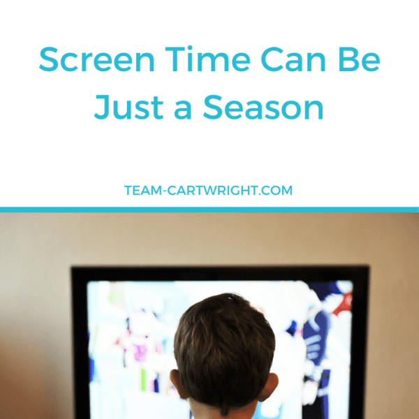 Forgive yourself, Mama. Screen time can be just a season.