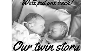 """""""Well put one back!"""" Our twin story."""