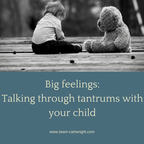 Big feelings: Talking through tantrums with your child