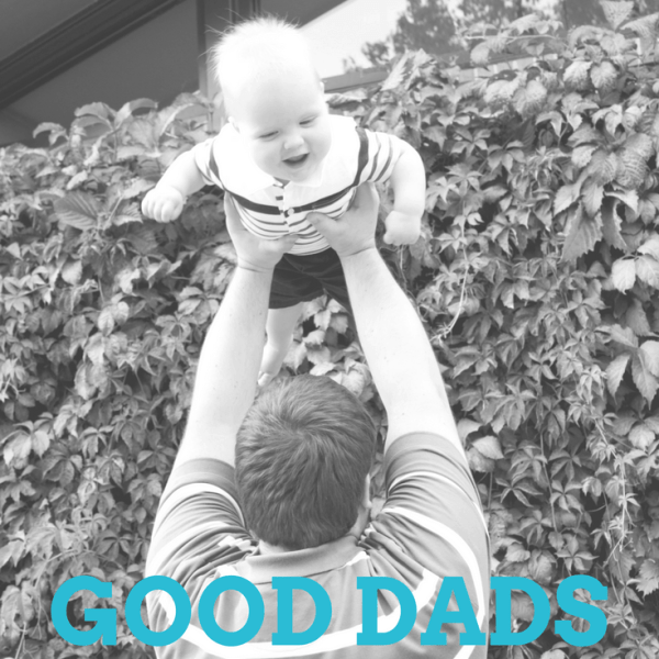 Good Dads: Giving their time and their love