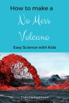Want to wow your kids with a volcano? Don't want to make a mess though? It's possible to do both! #preschool #volcano #easy #science #activity Team-Cartwright.com