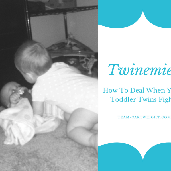 Twinemies: How to deal when your toddler twins fight