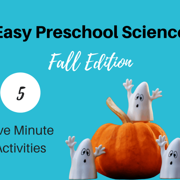 Easy Preschool Science: 5 Five minute Fall Activities