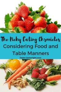 Learn how to encourage good eating habits in picky eaters while still maintaining proper table manners. #picky #eating #kids #table #manners Team-Cartwright.com