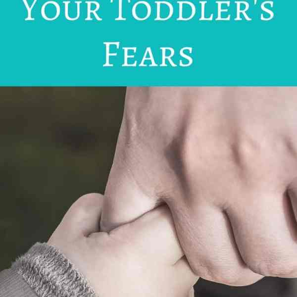 How to Ease Your Toddler's Fears