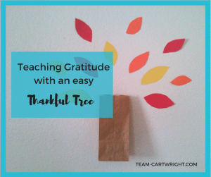 Teaching gratitude with an easy thankful tree.
