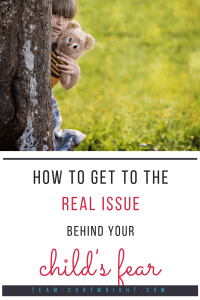 How to get to the real issue behind your child's fear. Is your child really afraid? Or is it a sign of something else. Get to the root of fake fears and solve the real problem. #kids #fear #nightmare #development #psychological Team-Cartwright.com
