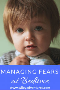 Managing Fears At Bedtime
