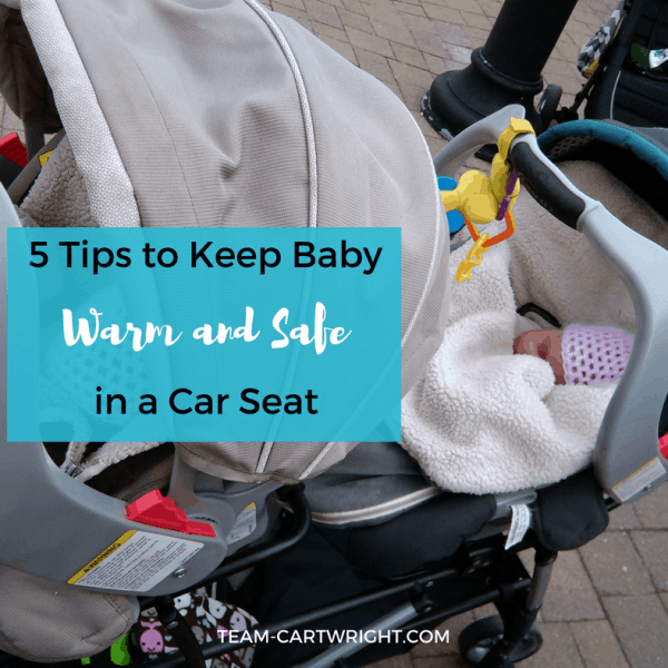 5 Tips to Keep Baby Warm and Safe in a Car Seat