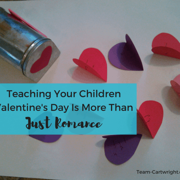 Teaching Your Children Valentine's Day Is More Than Just Romance