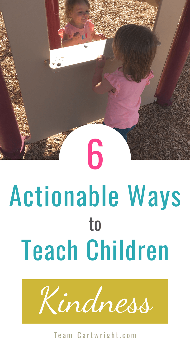 picture of toddlers playing with text: 6 Actionable Ways to Teach Children Kindness