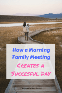 Connect with your kids every morning and start your day right. How a morning family meeting creates successful habits. #parenting #positive #toddler #preschooler #behavior #meeting #family Team-Cartwright.com
