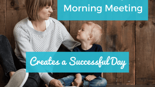 How a Simple Morning Meeting Creates a Successful Day