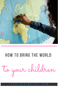 How to bring the world to your children. 4 ways to explore the new cultures without leaving home. Books, food, local cultures, all can be explored on a budget. #budget #travel #staycation #culture #explore #kids #world #toddler #preschooler #summer Team-Cartwright.com