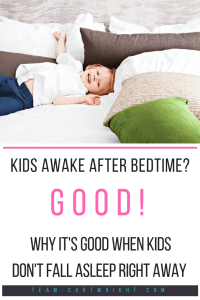 Kids awake after bedtime? Good! Staying in bed but spending some time awake is good for children. It helps imaginations grow and more. #bedtimeroutine #bedtime #children #imaginationdevelopment #emotionaldevelopment #babywise Team-Cartwright.com