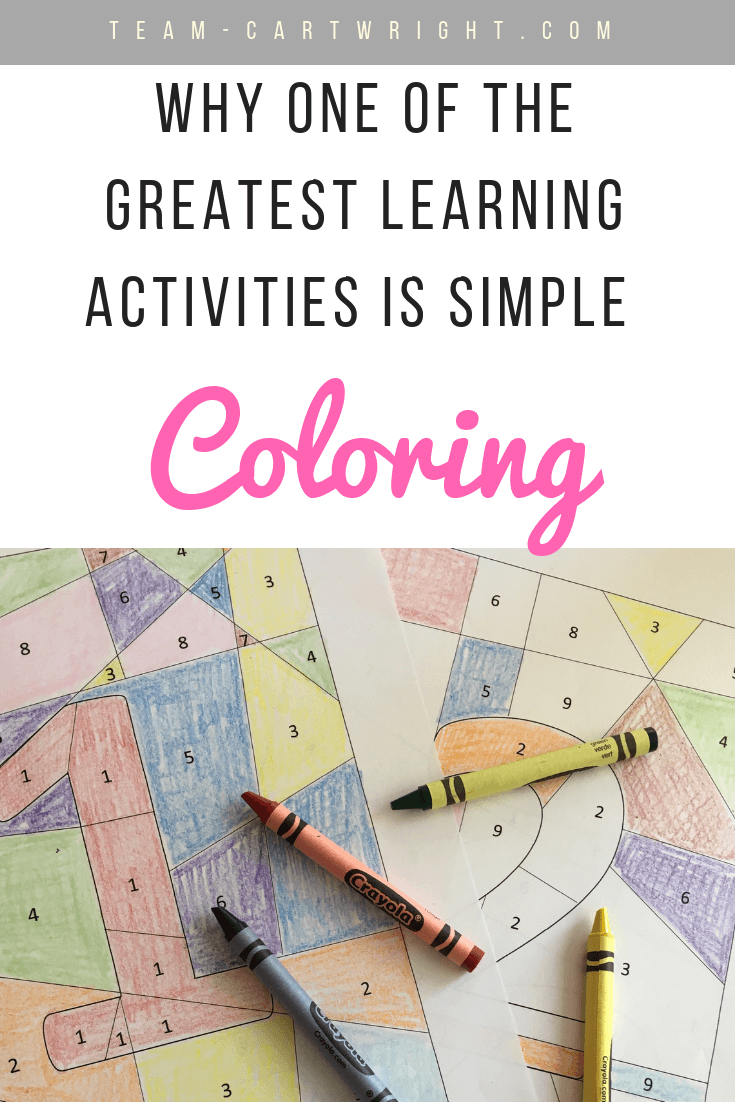 Why one of the greatest learning activities is simple coloring. Yes, this childhood staple teaches children so much. Learn why coloring is an important activity for kids. #learning #activity #preschool #toddler #kids #homeschool Team-Cartwright.com