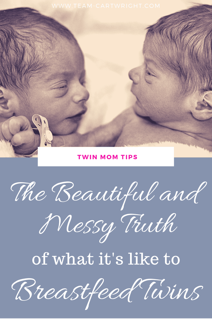 The beautiful and mess truth of what it's like to breastfeed twins. Here is the real story of nursing two babies at the same. The good, the bad, and the messy. #BreastfeedingTwins #TwinMomTips #TwinMom #Twins #NursingTwins #NursingPillow Team-Cartwright.com