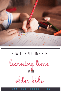 How to find time for learning time with older kids. It's hard to find those moments to learn with your child. Here are ways to fit it into your busy schedule. #learning #activity #schedule #kids #babywise Team-Cartwright.com