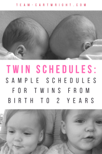 Twin Sample Schedules from birth to two years old. Great examples of the eat play sleep routine for twins. #twin #schedule #sleep #eat #EWS #babywise #sample Team-Cartwright.com