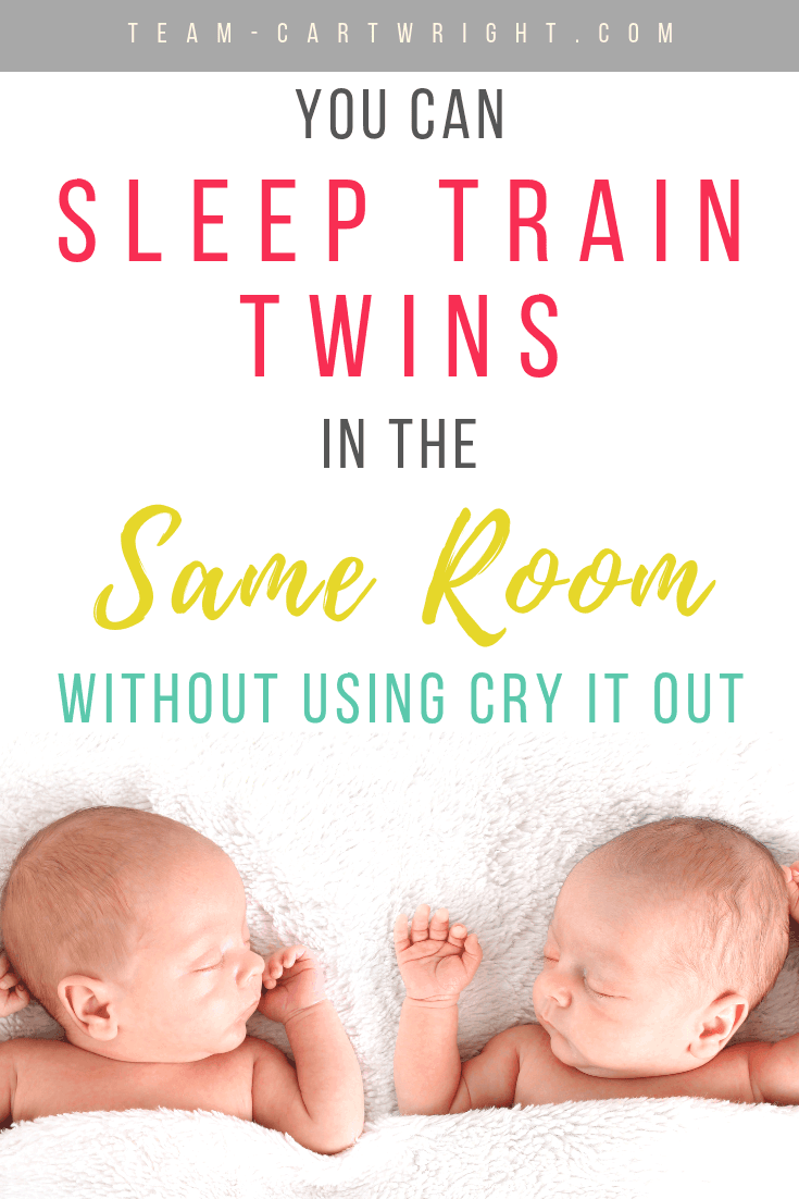 Twin babies sleeping with text overlay how to sleep train twins in the same room without using cry it out.