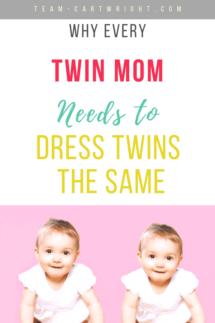 picture of twin babies with text overlay why every twin mom needs to dress twins the same