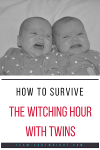 How to survive the witching hour with twins. Learn why your twins cry in the evening and how to handle it. #twins #crying #newborn #baby #witching #hour #soothe #babywise Team-Cartwright.com