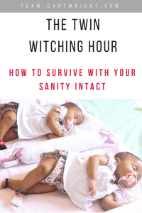The witching hour. That tough time when baby just won't settle. And with twins? That's double the frustration. Here is how to survive the witching hour with twins. #newborn #baby #twins #witching #hour #crying #babywise Team-Cartwright.com