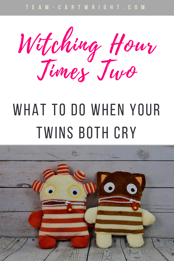 The witching hour is so frustrating, doubly so when you have twins! Here are tips and tricks to get through the witching hour with twins. #WitchingHour #CryingTwins #WitchingHourTwins #BabyTwins #Twins #NewbornTwins #TwinsCrying #TwinsCryingSameTime #TwinsWitchingHour #BabywiseTwins #SoothingTwins Team-Cartwright.com