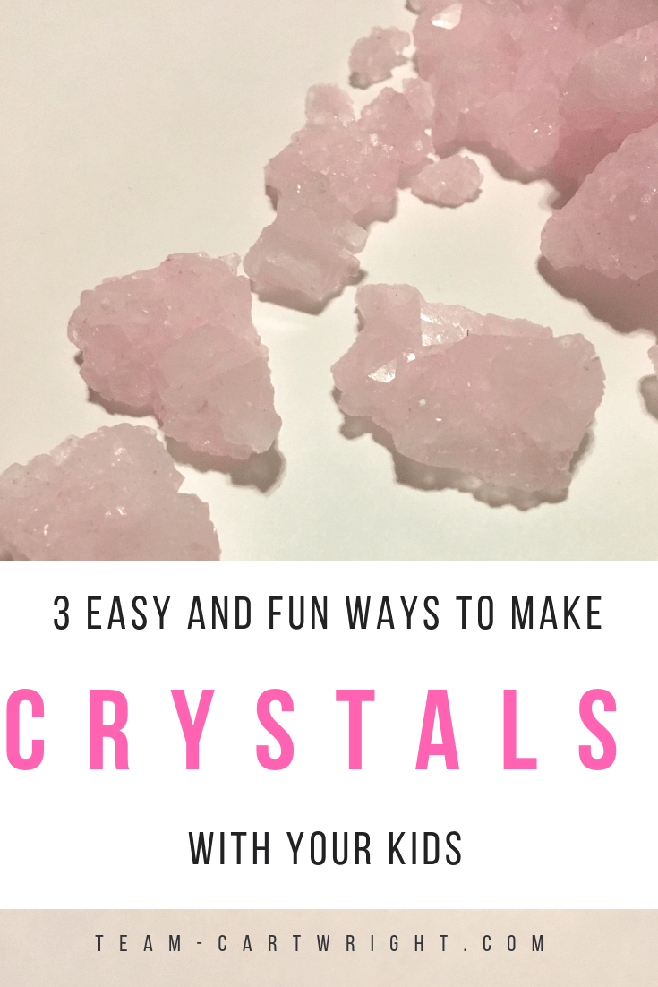 3 easy and fun ways to make crystals with your kids. Learn how fun this is and get the science behind the jewels. #crystals #science #STEM #easy #fun #learning #activity #preschooler #toddler #kids #sciencefair #homeschool Team-Cartwright.com