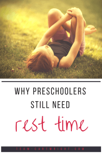 Rest time for preschoolers. Yes, even if naps are done your child still needs quiet time. Learn the benefits of this time and how to fit it into your day. #rest #time #resttime #preschooler #toddler #naptime #quiettime #activities #quietactivities Team-Cartwright.com