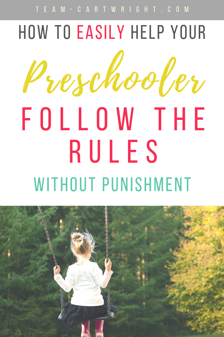 picture of a preschool girl on a swing with text overlay stating how to easily help your preschooler follow without punishment