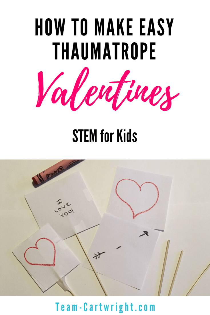 How to make an easy Thaumatrope Valentine's Day Card with your kids! Create a super simple optical illusion to wow your kids and learn a little STEM! Easy homemade Valentines. #ValentinesDayCard #HomemadeValentines #Thaumatrope #ThaumatropeValentine #ValentineSTEM #ValentineScience Team-Cartwright.com