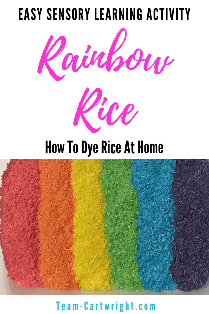 How to dye rice for a rainbow sensory bin! Make a fun and engaging sensory activity for your children and learn other unique sensory bin fillers! #SensoryBin #RainbowLearning #RainbowActivity #RiceBin #SensoryLearning #Preschool #Toddler Team-Cartwright.com