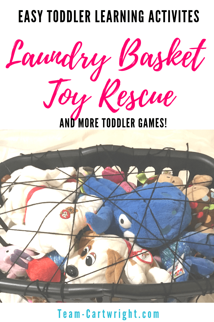 Rescue the toys from the laundry basket with this fun and easy toddler learning game! Get simple indoor activities to work gross motor skills, fine motor skills, numbers, letters, shapes, colors and more! #ToddlerLearning #PreschoolLearning #LearningGames #LearningActivities Team-Cartwright.com