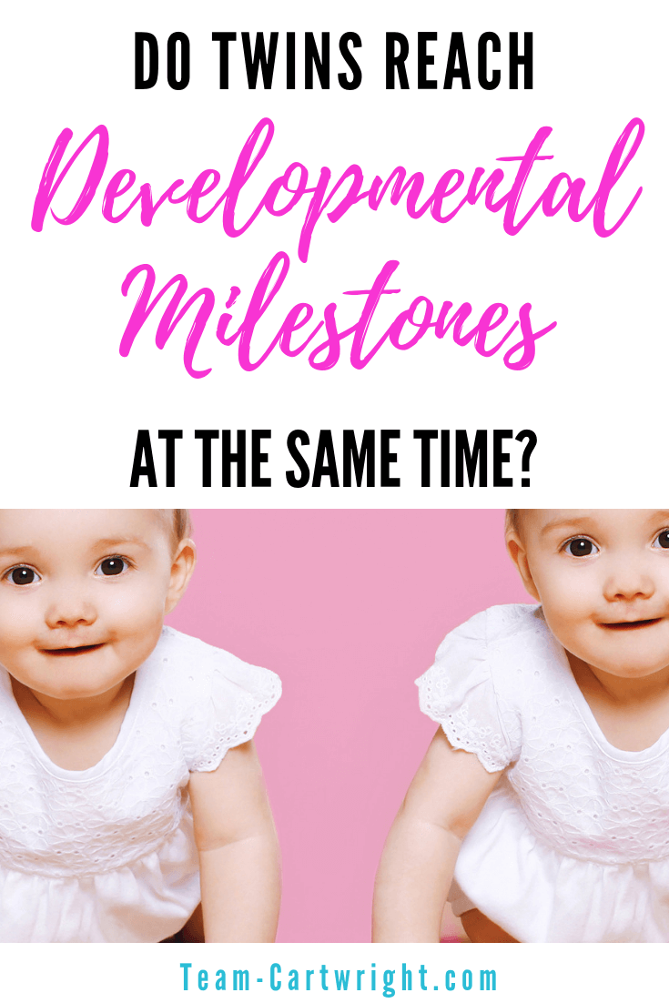 Do twins reach developmental milestones at the same time? Often not! Learn why twins differ developmentally and what to do about it. #Twins #TwinMilestones #TwinDevelopment #TwinTips #ToddlerTwins Team-Cartwright.com
