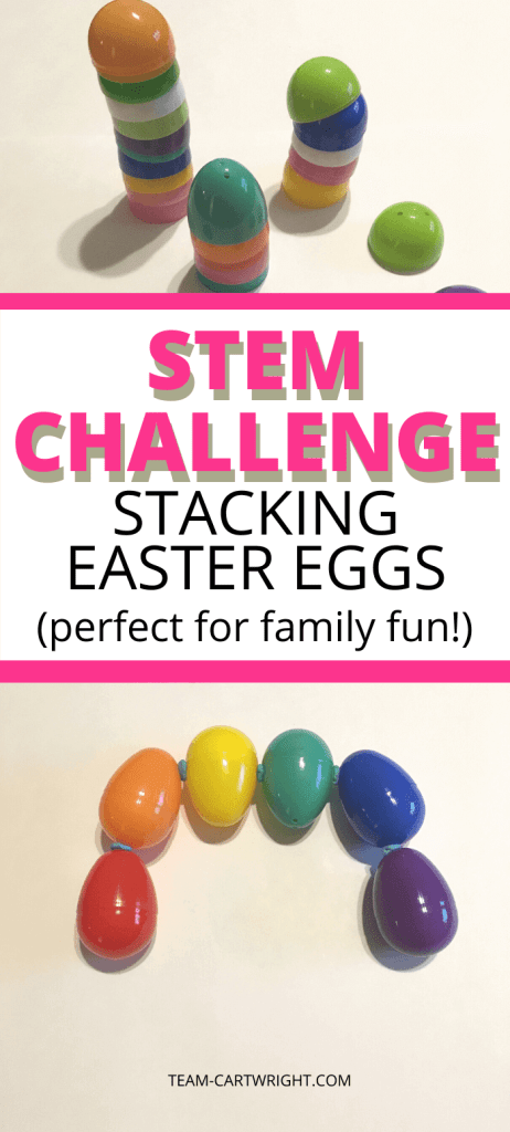 STEM Challenge: Stacking Easter Eggs (perfect for family fun!)