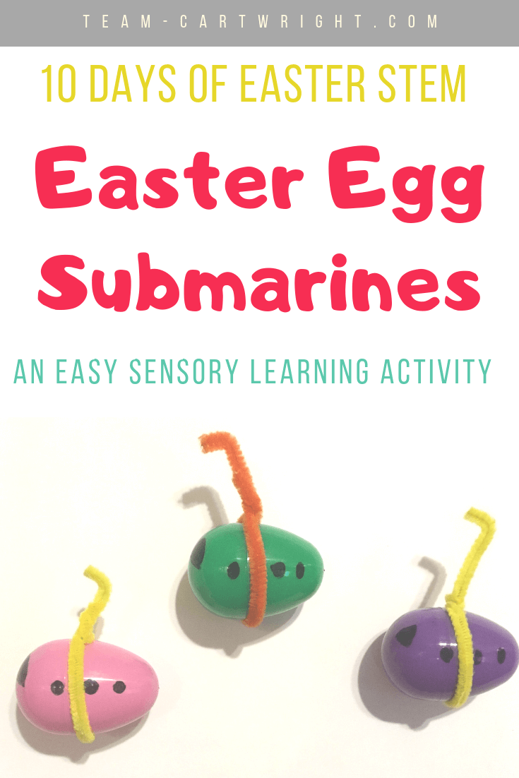 picture of easter egg submarines with text overlay: 10 Days of Easter STEM Easter Egg Submarines an easy sensory learning activity