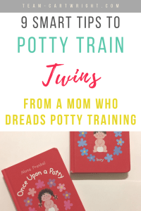 picture of two Once Upon a Potty books with text: 9 Smart Tips to Potty Train Twins From a Mom Who Dreads Potty Training