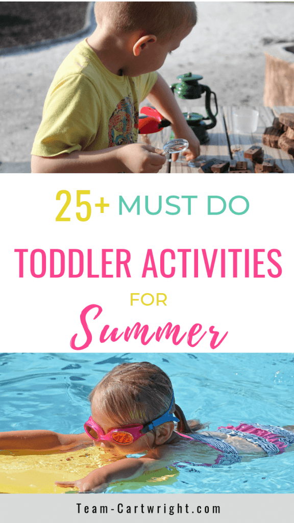 picture of a toddler playing outside and picture of a toddler swimming with text: 25+ Must Do Toddler Activities for Summer