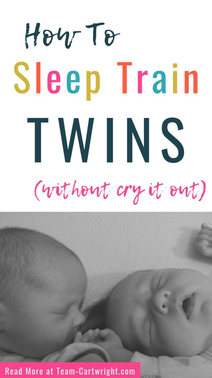 Want to sleep train your twins without using cry it out?  You can do it, even when they share a room!  Follow these simple steps and set up good sleep habits for life for your twins.  #sleeptraining #sleeptraintwins #twinsleep #newborntwins #twinmom Team-Cartwright.com