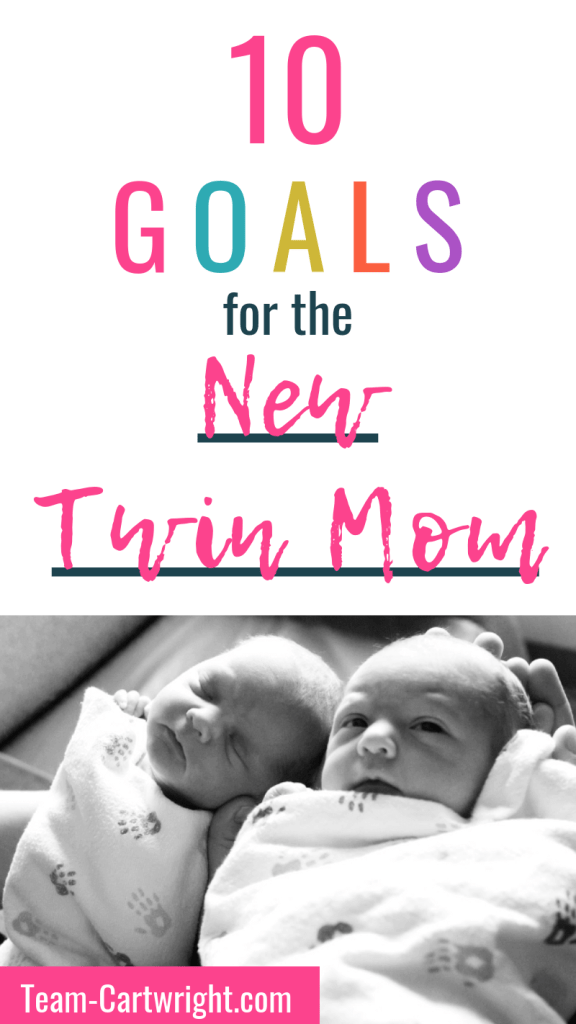 10 Goals for the new twin mom with picture of newborn twins