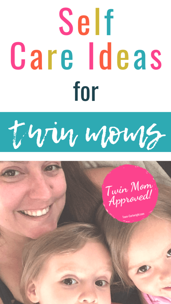 Self Care Ideas for Twin Moms with picture of mom and toddler twins