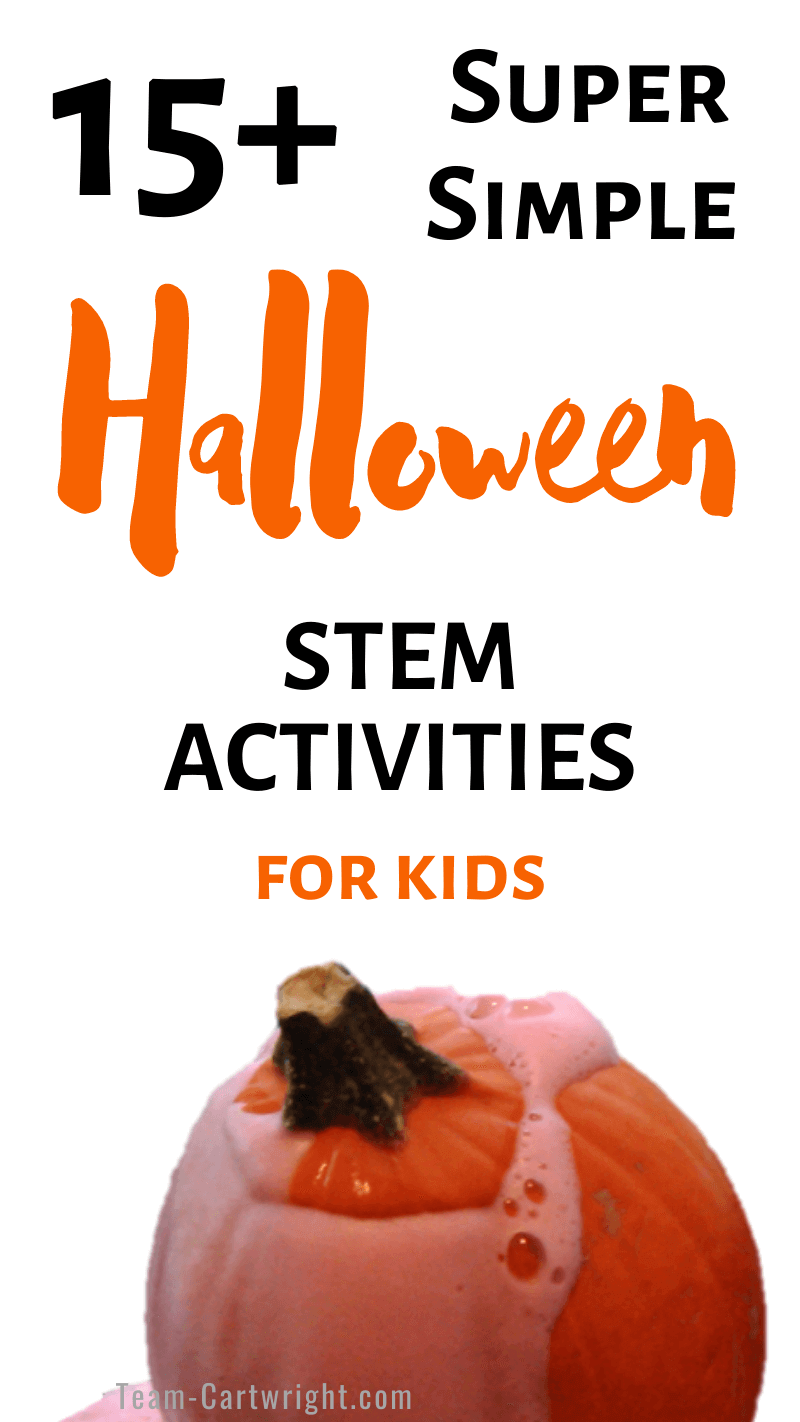 15+ Super Simple Halloween STEM Activities for Kids with picture of oozing pumpkin