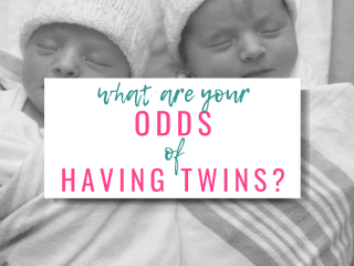 What are your odds of having twins? With picture of newborn twins
