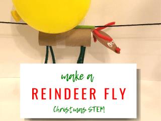 Make a Reindeer Fly: Christmas STEM