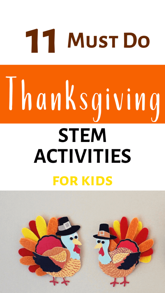 11 Must Do Thanksgiving STEM and Learning Activities for Kids with picture of handmade turkeys